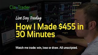 Live Day Trading - How I Made $455 in 30 Minutes