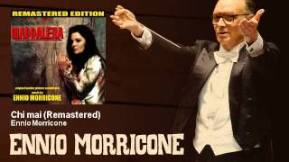 Ennio Morricone - Chi mai - Remastered - Maddalena (1972)