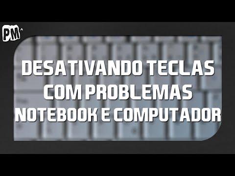 Desativando botões com problemas (Notebook e computador)