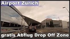 Anfahrt zur kostenlose Drop Off Zone am Flughafen Zürich LSZH / ZRH, Schweiz 2016