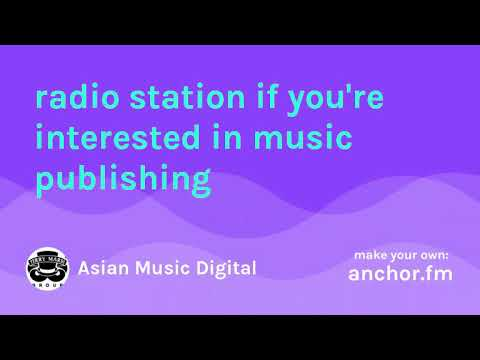 Terry Mardi Podcast goes live on Anchor FM Radio: Asian Music Digital 2018