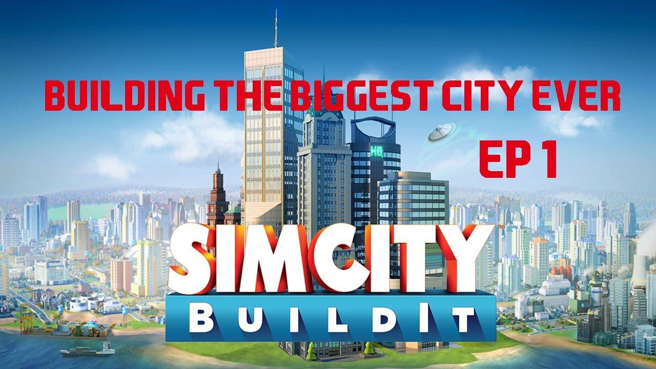 Building the biggest city Simcity Build it #1