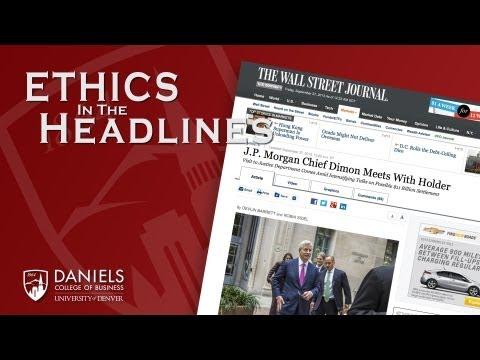 Ethics in the Headlines - Jamie Dimon