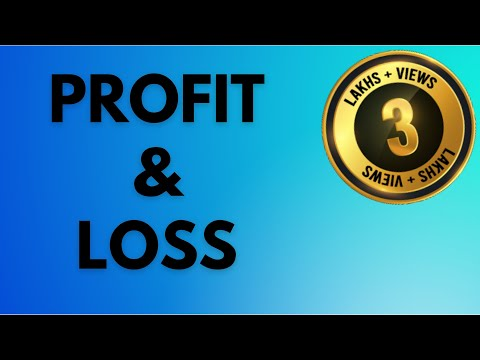 Profit and Loss - for various Aptitude Exams - UPSC / IAS / SSC/ Bank PO/ Clerical