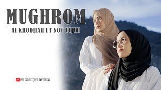 MUGHROM Ai Khodijah Feat Liza Not Tujuh (Cover)