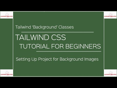 Tailwind CSS Tutorial for Beginners Part19:Background Image classes thumbnail