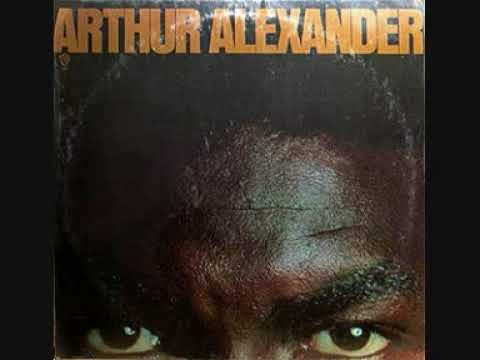 Arthur Alexander (Usa, 1972)  - Rainbow Road (Full Album)