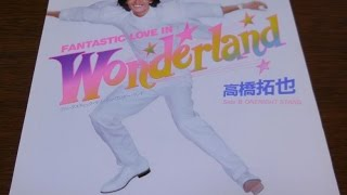 高橋拓也 1980年10月リリースの3枚目のシングルである「Fantastic Love ...