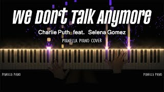Charlie Puth - We Don't Talk Anymore (ft. Selena Gomez) | Piano Cover by Pianella Piano [Piano Beat]
