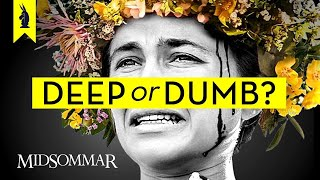 MIDSOMMAR: Is It Deep or Dumb?