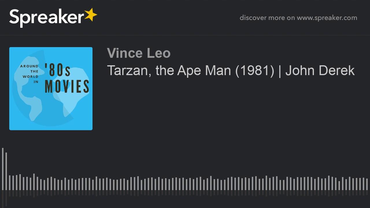 Tarzan The Ape Man 1981 John Derek Part 1 Of 3 Youtube