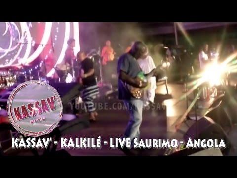 ZOUK - KASSAV' - KALKILE LIVE SAURIMO ANGOLA 2015