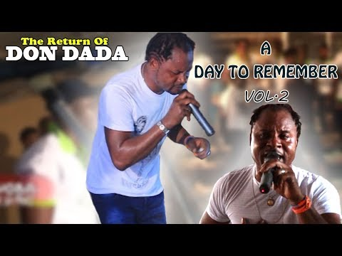 Edo Music Video Live On Stage: The Return Of Don Dada - A Day To Remember Vol.2