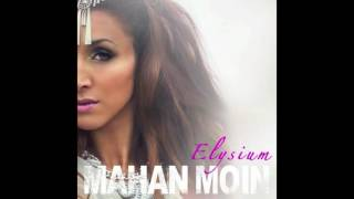 Elysium - Mahan Moin
