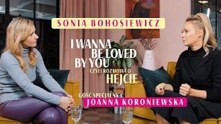 Sonia Bohosiewicz & Joanna Koroniewska - Hejt (rozmowa)