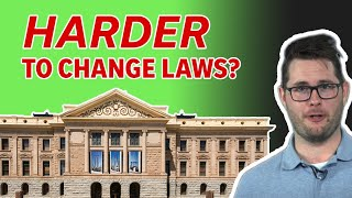 Arizona Lawmakers Vote to Make it Harder for Citizens to Change Laws