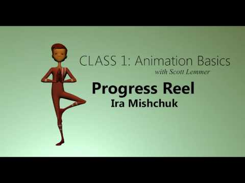 Animation Mentor. Class 1: Animation Basic. Progress Reel