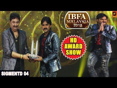 IBFA 2018 || MALAYSIA || Segment 4 || Award Show || Pawan Singh || Ritesh Panday || Bhojpuri Award
