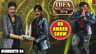 IBFA 2018    MALAYSIA    Segment 4    Award Show    Pawan Singh    Ritesh Panday    Bhojpuri Award