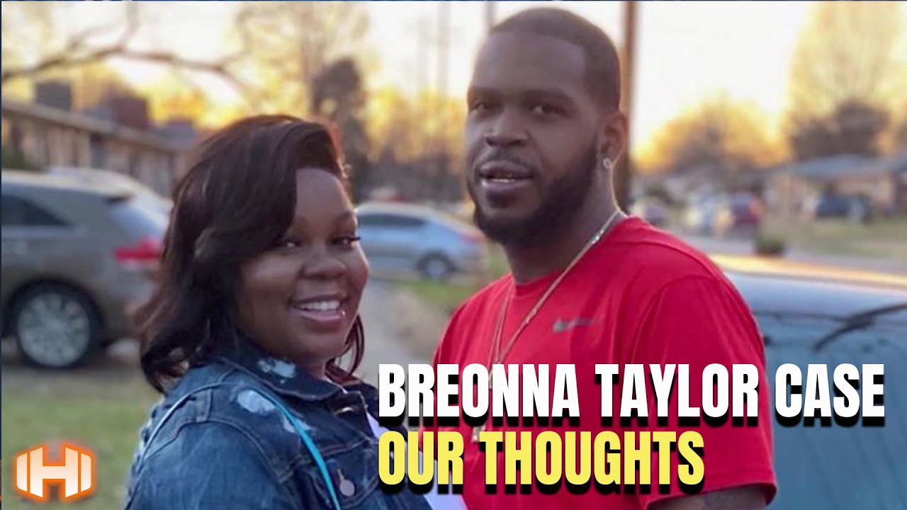 The Breonna Taylor Case, Our Thoughts.