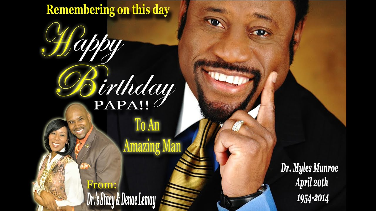 dr myles munroe 60th birthday honor from the lemays youtube