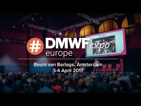 #DMWF Expo Europe 2017 - Amsterdam  Digital Marketing World Forum