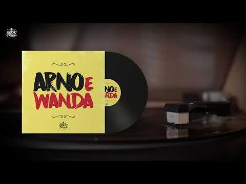 Arno & Wanda (Canção de Presente)