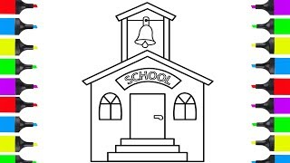 How To Draw A School | Coloring Pages For Children | Learn How To Draw