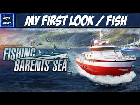 Fishing: Barents Sea - My First Look