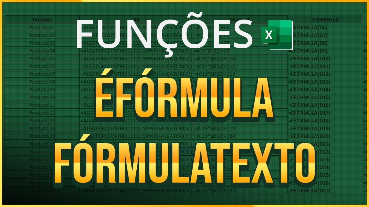 Funções ÉFÓRMULA e FÓRMULATEXTO no Excel   Aprenda auditar e verificar as  fórmulas de suas planilhas