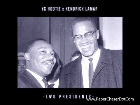 YG Hootie Ft. Kendrick Lamar - Two Presidents (2013 New CDQ Dirty NO DJ)