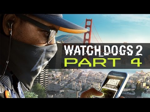 "Watch Dogs 2 - Let's Play - Part 4 - ""False Profits"""