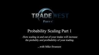 TradeWest Forex | Probability Scaling [Part 1] (Mike on the Mic #1)