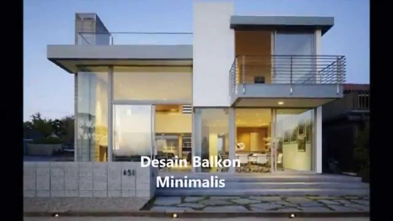 Desain Model Balkon Rumah Minimalis Sederhana YouTube