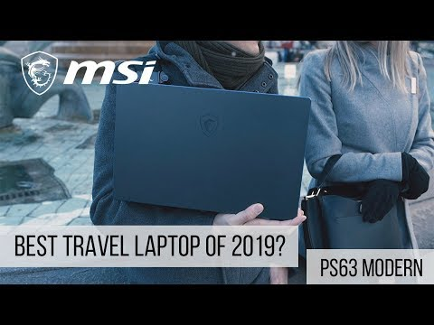 Best Travel Laptop Of 2019? – PS63 Modern | MSI