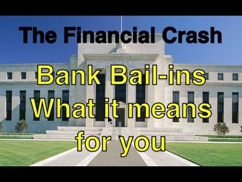 Bank Bail-ins have arrived - that means your money is at risk