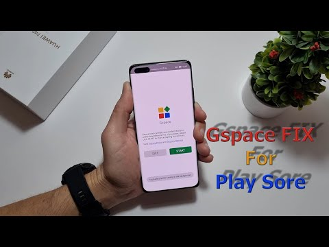 🔥 GSpace With Google Play Store On Your Huawei Or Honor!!! Version 1.0.5