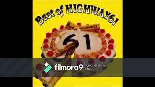 Best of HIGHWAY61 HIGHWAY61.