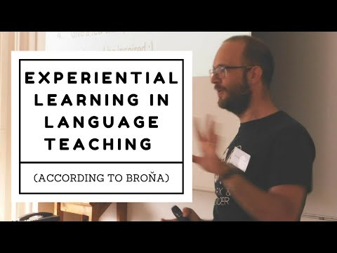 Experiential learning in language teaching (according to Broňa)