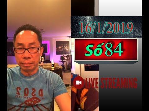 Tân Thái Ngày 16/1/2019 : Việt Nam Tôi Đâu! Việt Nam còn hay đã mất (84) HD