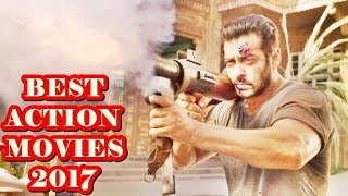 TOP 10 BEST BOLLYWOOD ACTION MOVIES 2017 | TOP RATED & HIGHEST GROSSING FILMS |
