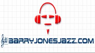 """This One For Albert""  ( just horns) Barry Jones Jazz Quintet"