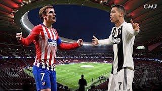 Atletico Madrid vs Juventus ★ Promo ★ Champions League 2018/2019