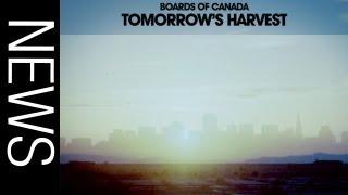 boards of canada announce new album tomorrow s harvest