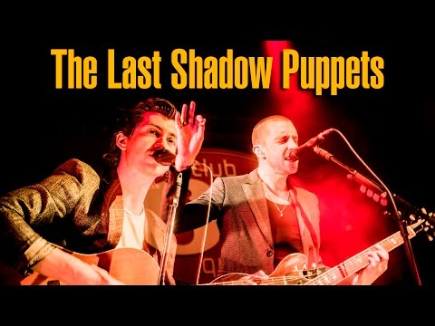 The Last Shadow Puppets @ Club 69, Brussels - Full Show 2016