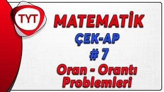 TYT Matematik Çek-Ap 7  Oran Orantı Problem Taktikleri çekap tytmatematik