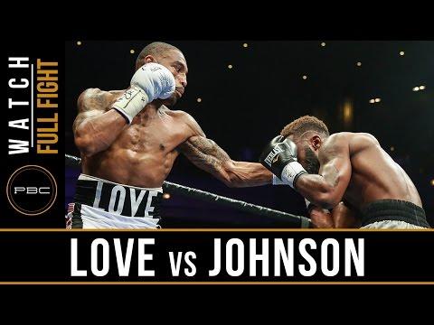 Love vs Johnson FULL FIGHT: Sept 16, 2016 - PBC on Bounce