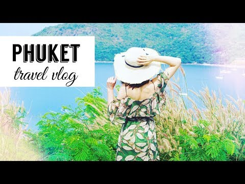 Thailand VLOG | Phuket Travel Ideas |🌈玩转普吉岛