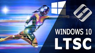 Windows 10 LTSC. The Fastest Operating System? 🚀🖥️