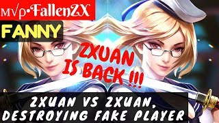 Zxuan Vs Zxuan Destroying Fake Player Zxuan Fanny  FallenZX Fanny Gameplay 33